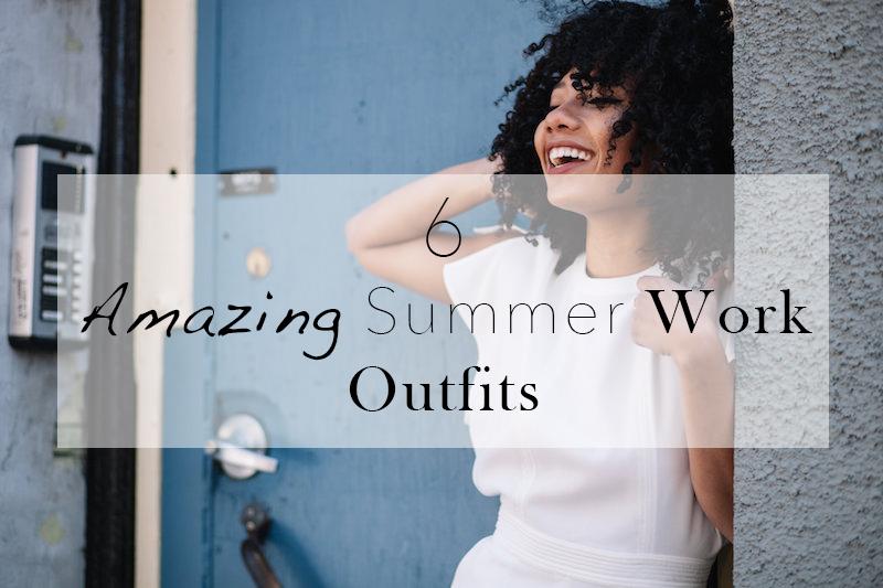 6 Cute Summer Office Workwear Piecesblossom Sol