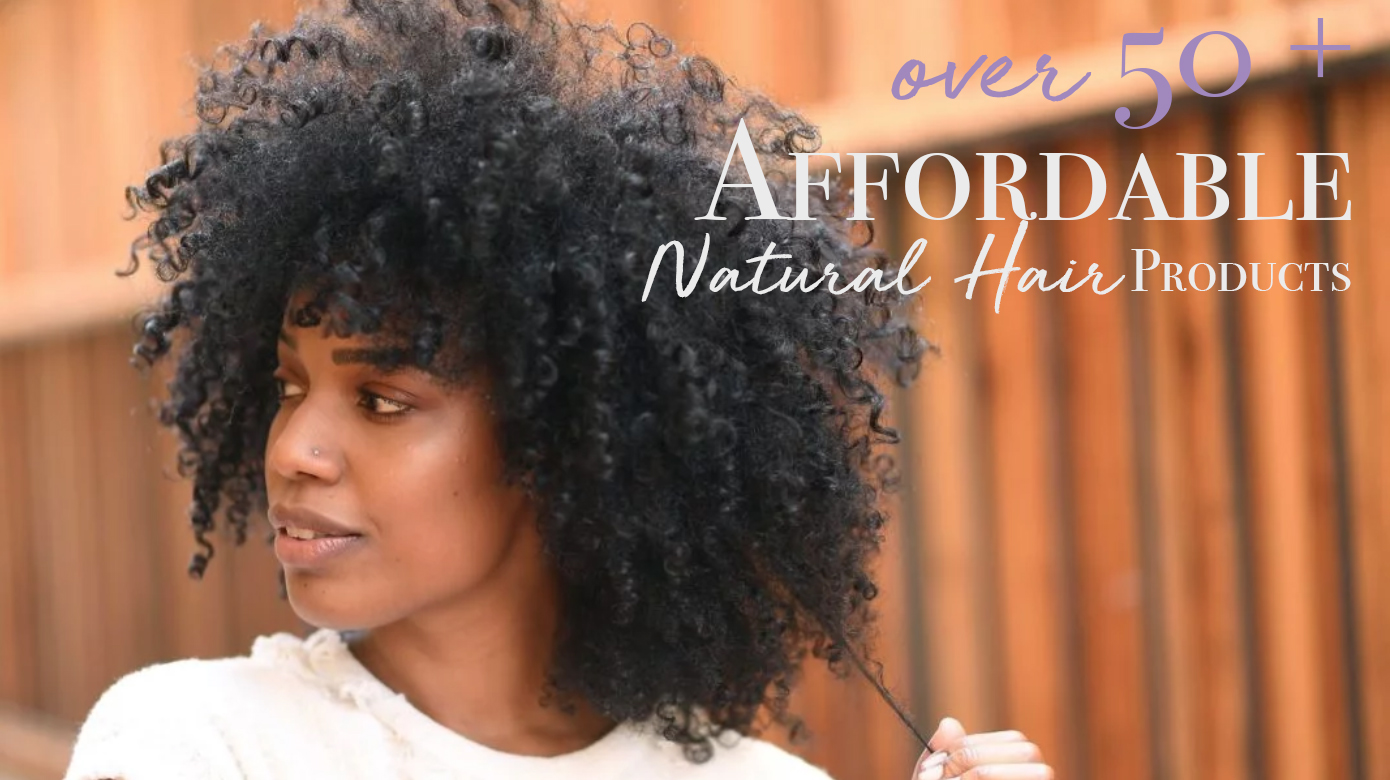 Over 50+ Affordable Natural Hair Products: $10 & Under! - The Co ...